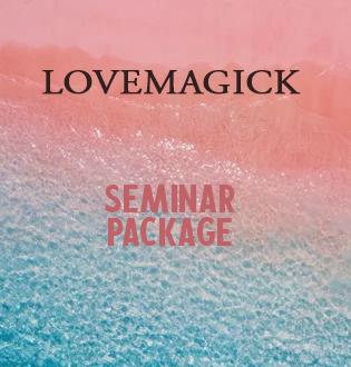 LOVEMAGICK SEMINAR PACKAGE
