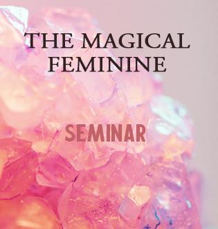 THE MAGICAL FEMININE